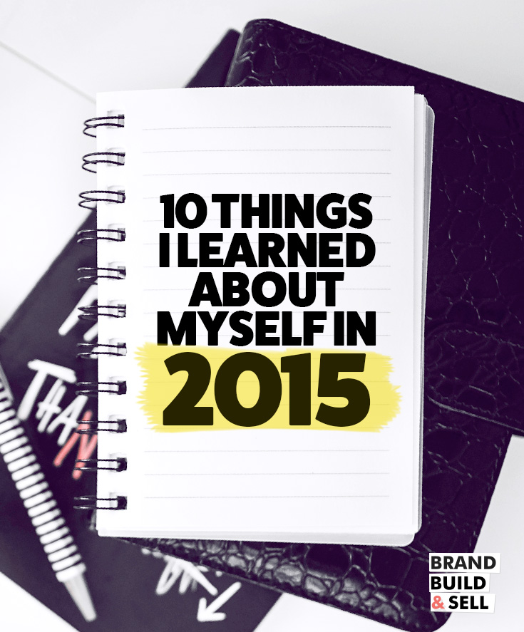 10 Things I Learned About Myself in 2015 (And How I'll Fix It)