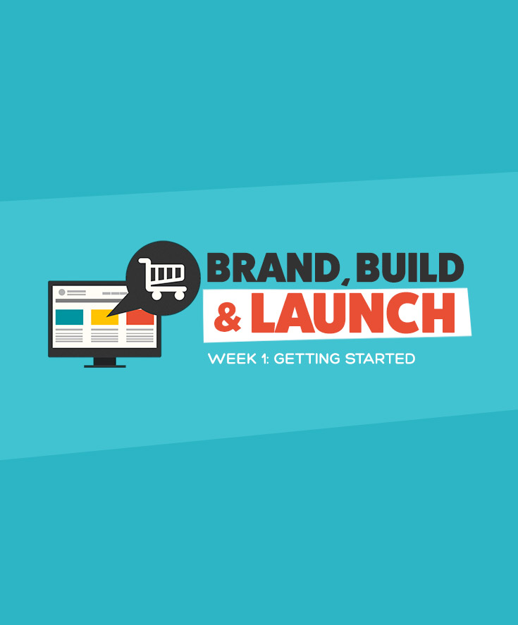 Brand, Build & Launch Challenge: Getting Started